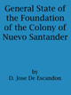 General State of the Foundation of the Colony of Nuevo Santander